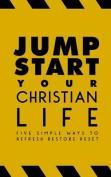 Jumpstart Your Christian Life