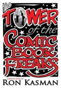 The Tower of the Comic Book Freaks