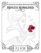 Princess Reimagined