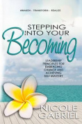 Stepping Into Your Becoming