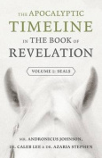 The Apocalyptic Timeline in the Book of Revelation