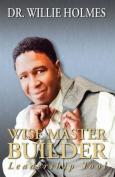 Wise Master Builder