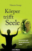 Korper Trifft Seele [GER]