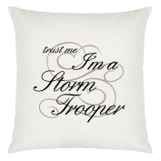 Trust Me I'm A Storm Trooper Design Large Cushion Cover with Filling