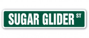 SUGAR GLIDER Street Sign gliding possum marsupial