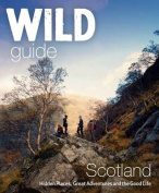Wild Guide Scotland