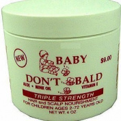 BABY DON'T BE BALD Hair and Scalp Nourishment Triple Strength 120ml by Baby Don't Be Bald