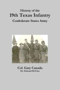 History of the 19th Texas Infantry, Confederate States Army