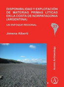 Disponibilidad y Explotacion de Materias Primas Liticas en la Costa de Norpatagonia (Argentina) [Spanish]