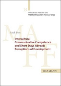 Intercultural Communicative Competence and Short Stays Abroad