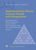 Representation Theory - Current Trends and Perspectives