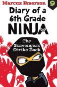 The Scavengers Strike Back