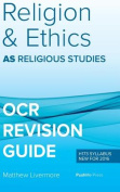 As Religion and Ethics Revision Guide for OCR