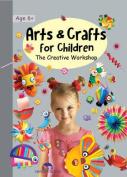 Arts & Crafts for Children