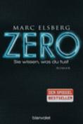 Zero - Sie Wissen, Was Du Tust