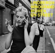 Winogrand / Lindbergh: Women