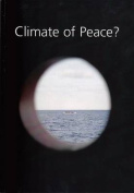Climate of Peace?