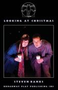 Looking at Christmas