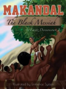 Makandal: The Black Messiah