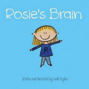 Rosie's Brain (Rosie and Friends
