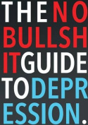 The No-Bullshit Guide to Depression