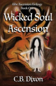 Wicked Soul Ascension