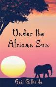 Under the African Sun