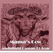 Mama's Cow