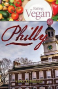 Eating Vegan in Philly