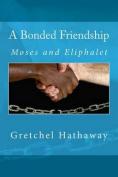 A Bonded Friendship