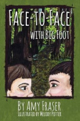 Face-To-Face with Big Foot