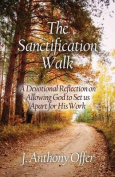 The Sanctification Walk