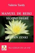 Manuel de Reiki Second Degre Okuden Zenki [FRE]