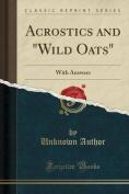 "Acrostics and ""Wild Oats"""
