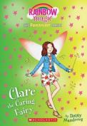 Clare the Caring Fairy (Friendship Fairies #4)