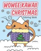 Wowee Kawaii Christmas Coloring Book