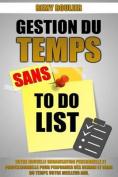 Gestion Du Temps Sans to Do List [FRE]
