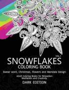 Snowflakes Coloring Book Dark Edition Vol.1
