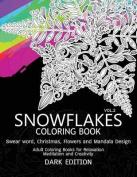 Snowflakes Coloring Book Dark Edition Vol.2