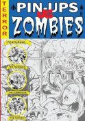 Pin-Ups Vs Zombies a Graphic Adult Coloring Book W/Nudity & Gore