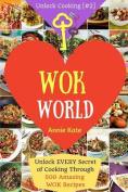 Welcome to Wok World