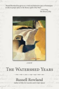 The Watershed Years
