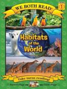 Habitats of the World (We Both Read - Level 1 (Quality))