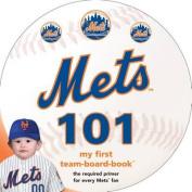 New York Mets 101 [Board Book]
