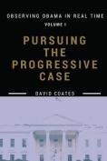 Pursuing the Progressive Case