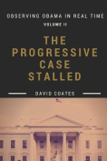 The Progressive Case Stalled