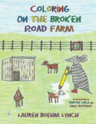 Coloring on the Broken Road Farm