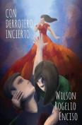 Con Derrotero Incierto [Spanish]