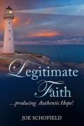 Legitimate Faith