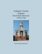 Culpeper County, Virginia Deed Book Abstracts 1795-1796